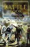The Battle Book, Bryan Perrett, 1854093282
