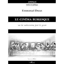 Cinéma burlesque Le