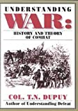 Understanding War, Trevor Nevitt Dupuy, 0963869272