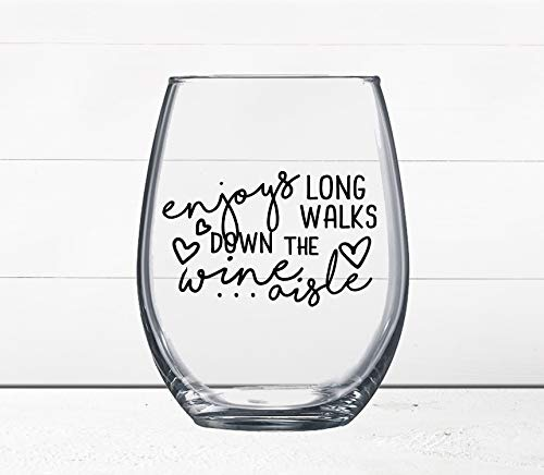 ON SALE! BUY 3 GET 1 FREE - Gift Under $10 - Funny Wine Glass - Quotes on Wine Glass - Enjoys Long Walks Down the Wine Aisle - Wine Gift - Gift for Girlfriend - Online Dating - Moms Who Love Wine