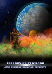 Colonos de Pentiano (Pentiana nº 1) (Spanish Edition)
