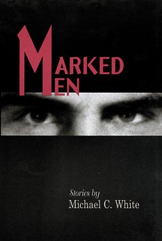 Marked Men: Stories