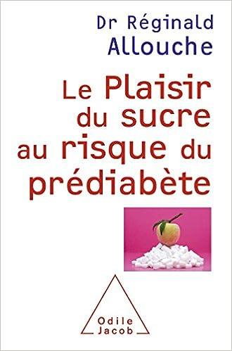 Le Plaisir du sucre au risque du prédiabète pdf