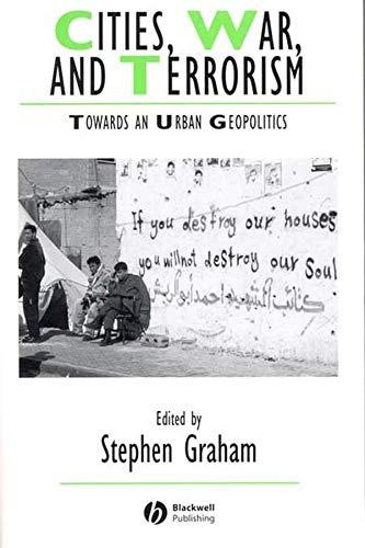 Download Cities, War, and Terrorism: Towards an Urban Geopolitics PDF