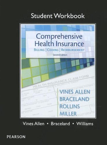 student Workbook for Comprehensive Health Insurance: Billing, Coding & - Reimbursement Insurance