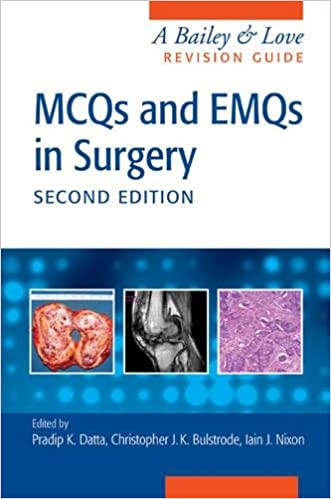 Buy MCQs and EMQs in Surgery: A Bailey & Love Revision Guide, Second