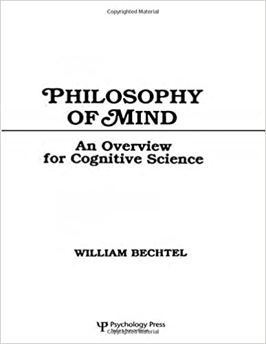 philosophy of mind an overview for cognitive science tutorial  philosophy of mind an overview for cognitive science tutorial essays in  cognitive science series st edition