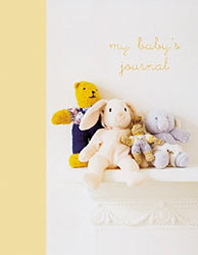 My Baby's Journal (Yellow): The story of baby's first year