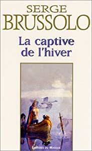 """Afficher """"Captive de l'hiver (La)"""""""