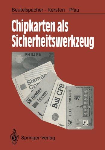 Chipkarten als Sicherheitswerkzeug: Grundlagen und Anwendungen (German Edition) by Springer