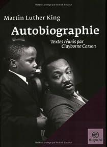 Martin Luther King : Autobiographie par King