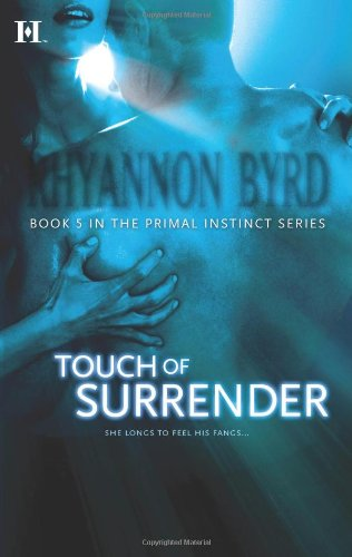 Touch of Surrender (Touch Trilogy) by HQN Books