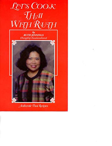 Let's Cook Thai with Ruth by Ruth Jennings