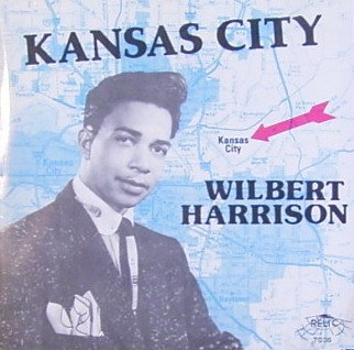 Image result for kansas city wilbert harrison single images