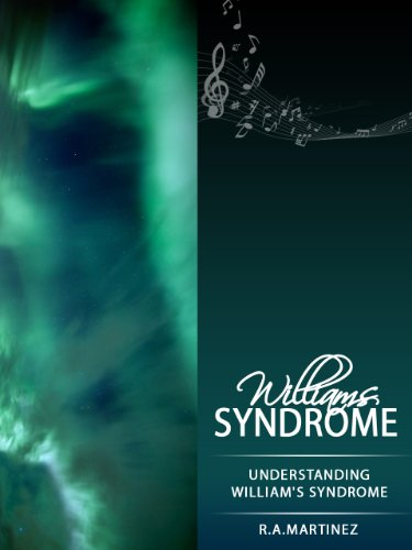 Williams Syndrome - Understanding William's Syndrome