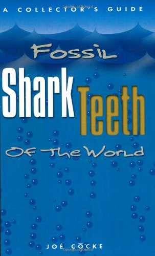 Fossil Shark Teeth of the World ()