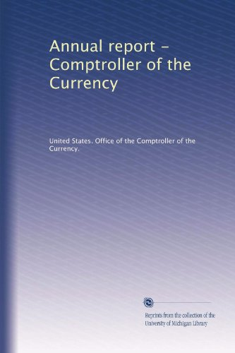 Annual report - Comptroller of the Currency (Volume 9)