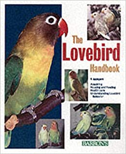 6babb0b210fc The Lovebird Handbook(Barron s Pet Handbooks)  Vera Appleyard ...