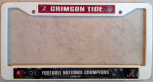 Bcs Championship Football National - Alabama Crimson Tide White Plastic License Plate Frame Cover 2012 BCS National Football Championship University of
