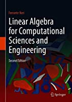 Linear Algebra for Computational Sciences and Engineering, 2nd Edition Front Cover