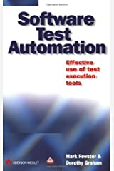 Software Test Automation by Fewster, Mark Published by Addison-Wesley Professional (1999) Paperback Paperback