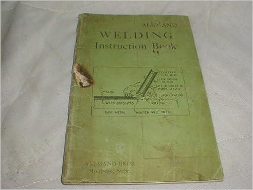 2 Welding Books Welding Instruction Book Allmand Bros And