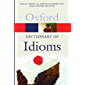 The Oxford Dictionary of Idioms (Oxford Quick Reference)