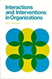 Interactions and Interventions in Organizations, Iain L. Mangham, 047199622X