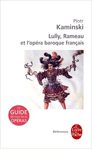 Lully Rameau Et Le Baroque Francais References French