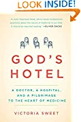 #7: God's Hotel: A Doctor, a Hospital, and a Pilgrimage to the Heart of Medicine