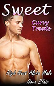 Sweet Curvy Treats: A BBW High Heat Steamy Alpha Romance (Fiery Editions Book 2)