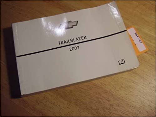 2007 Chevrolet Trailblazer Owners Manual Chevrolet Amazon