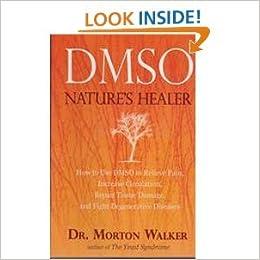DMSO: Natures Healer