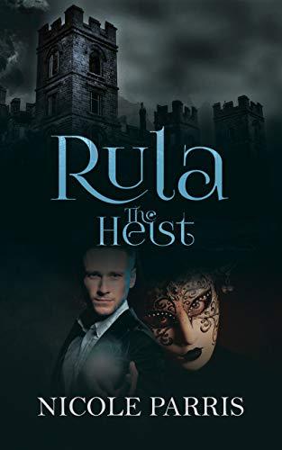 Rula The Heist -