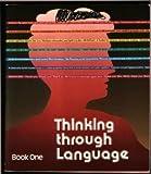 Thinking Through Language, Book One, Dan Kirby and Carol Kuykendall, 0814125360