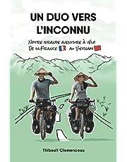 Un Duo vers l'Inconnu: Notre grande aventure à vélo de la France au Vietnam