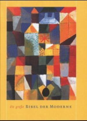 Bibelausgaben, Die Große Bibel der Moderne