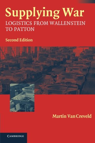 Product picture for Supplying War: Logistics from Wallenstein to Patton by Martin van Creveld