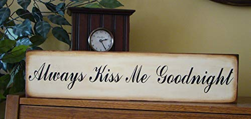 weewen Always Kiss Me Goodnight Wooden Sign Wood Hand Painted Art Sign Wooden Sign Plaque Home Decor Wall Art Room Gardern Sign