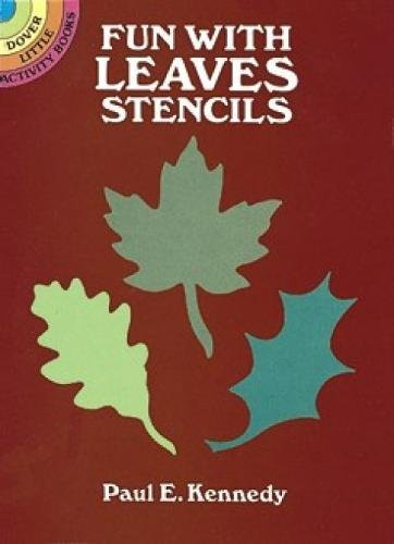 Painting With Stencils (Fun With Leaves Stencils (Dover)