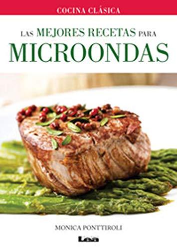 Las mejores recetas para microondas (Spanish Edition)