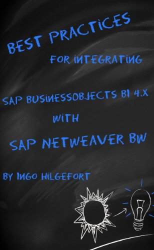 Download Best Practices for integration SAP BusinessObjects BI 4.x with SAP NetWeaver BW Pdf