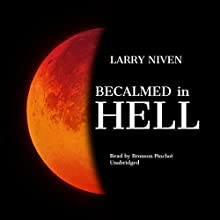 Becalmed in Hell Audiobook by Larry Niven Narrated by Bronson Pinchot