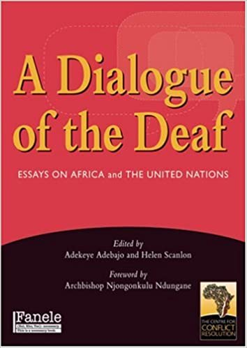 buy dialogue of the deaf essays on africa and the united nations buy dialogue of the deaf essays on africa and the united nations book online at low prices in dialogue of the deaf essays on africa and the united