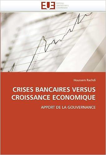 Livres gratuits Crises bancaires versus croissance économique: Apport de la gouvernance pdf, epub