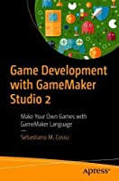 Game Development with GameMaker Studio 2 Front Cover