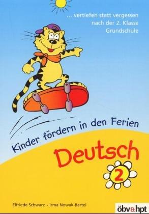 Deutsch, Kinder fördern in den Ferien: Vertiefen statt vergessen nach der 2. Klasse Grundschule