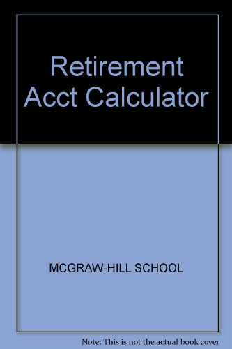 The Retirement Account Calculator –Complete Savings and Withdrawl Tables for IRA and Keogh Plans