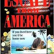 Escape from america roger gallo 9780965670937 amazon books customer image fandeluxe Gallery
