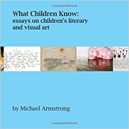what children know michael armstrong com  what children know